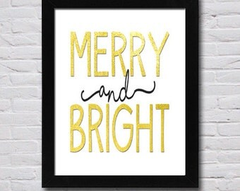 Instant Download! Christmas Mantel Art Merry and Bright Christmas Gold Foil Print in 4x6, 5x7, 8x10, 11x14 Holiday Wall Decor Typography