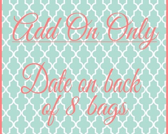ADD ON for stitching date on back of 8 bags