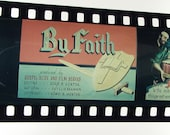 Vintage Filmstrip - Parables - By Faith - Hebrews 11 - Film Strip - 35mm film - Christianity - Religion - Sunday School - metal container