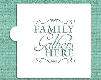 Family Gathers Here Cookie, Cupcake & Craft Stencil - Designer Stencils (CM026)