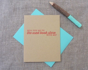 Letterpress Greeting Card - Join Me - Will You Go To the Used Bookstore With Me? - JNM-046