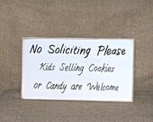 Wood Home Decor, Housewares, No Soliciting Sign, Country Cottage Chic Signage, Rustic Plaque, Primitive Farmhouse, Kids Cookies Welcome