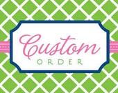 Custom Order #10 for ROBIN