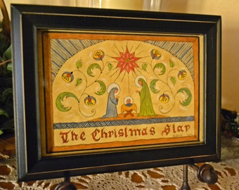 "My Original Fraktur OOAK ""The Christmas Star"" ~ Framed."