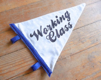 Working Class Pennant