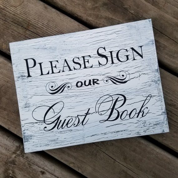 Please Sign our Guest Book 9 x 12 Pine Wood Painted Sign
