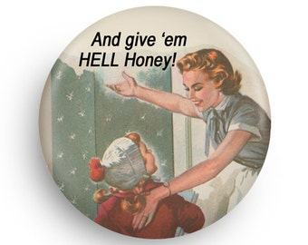Funny Retro Feminist Fridge Magnet, Funny Magnet  for Mom's or Daughters