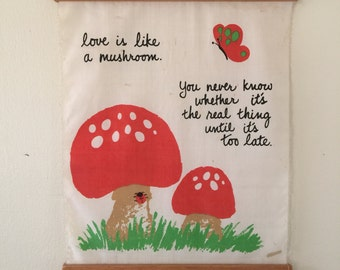 VINTAGE Love is Like a Mushroom Wall Hanging