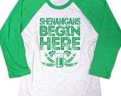 Shenanigans Begin Here Shirt. Shenanigans shirt. Funny Mens Irish t-shirt. St Patricks day shirt. Unisex Baseball shirt. St Paddys tee shirt