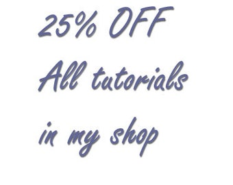 Buy all of my tutorials for a 25% discount