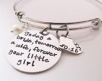 Forever your little girl Bracelet -   Mother of the Bride Gift -