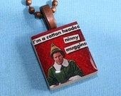 I'm A Cotton Headed Ninny Muggins Scrabble Tile Necklace - Christmas - Resin Pendant