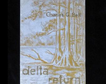 Delta Return by Charles G. Bell Poetry Mississippi Signed