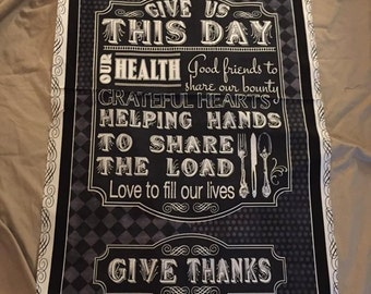 Give Us This Day 100% Cotton fabric panel - approx 23 x 44 - free shipping USA - Kitchen Fabric Panel smoke & pet free