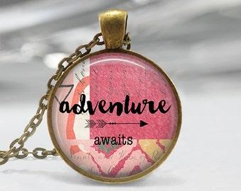Adventure Awaits  Pendant - Boho Jewelry - Quote  Necklace - Art Pendant - Boho Necklace -Art Print  Pendant-Quote Pendant-Jewelry