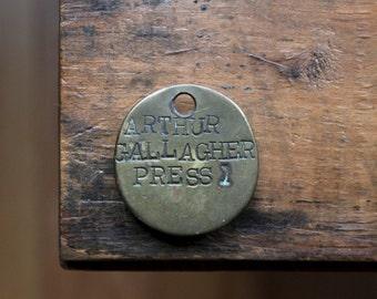 Vintage Employee Badge Tag, Sheet Metal Press Tag, Brass Tags, Arthur Gallagher