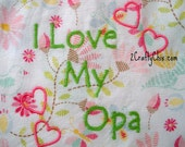 I Love my Opa Embroidered Bib with Velcro Closure for Babies and Toddlers