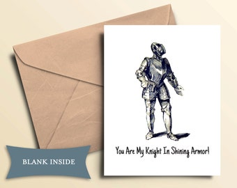 Knight In Shining Armor Card / Printable Digital File
