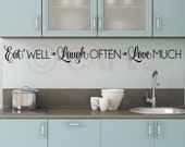 Eat Well, Laugh Often, Love Much  vinyl lettering wall decal sticker kitchen quote art