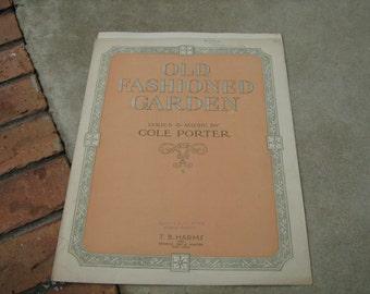 1919  vintage sheet music (  Old Fashiomed Garden  ) Cole Porter