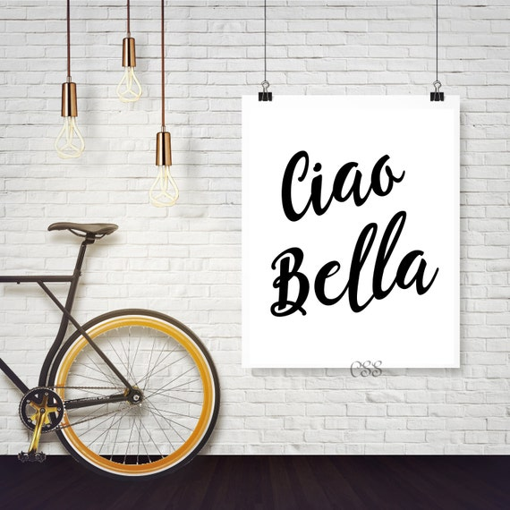 Ciao Bella,Italian Quotes,Hello Beautiful in Italian,Italian Quote,Bye Beautiful In Italian,INSTANT DOWNLOAD,Hello Beautiful, Boho chic
