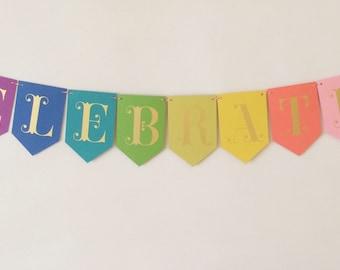 Celebrate! Half Pint Banner