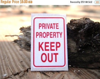 ON SALE Miniature Sign --- Private Property Keep Out