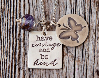 Have Courage and Be Kind Mantra Necklace, Cinderella Necklace, Butterfly Charm, Mantra Jewelry, Family Motto Necklace, Mom Advice Charms