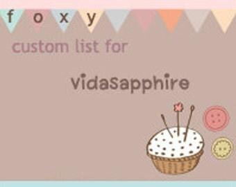 Custom listing for VidaSapphire
