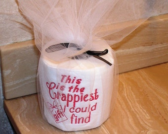 Crappiest gift TP