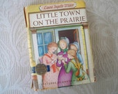 """Vintage Children's Book """" Little Town on the Prairie"""" Classic Story Book 1953"""