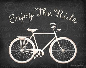 Enjoy The Ride Bicycle Printable Art / Biking Chalkboard Art / Bicycle / Bike / Cycling - 8x10 Inch Download and Print / Digital JPG Print