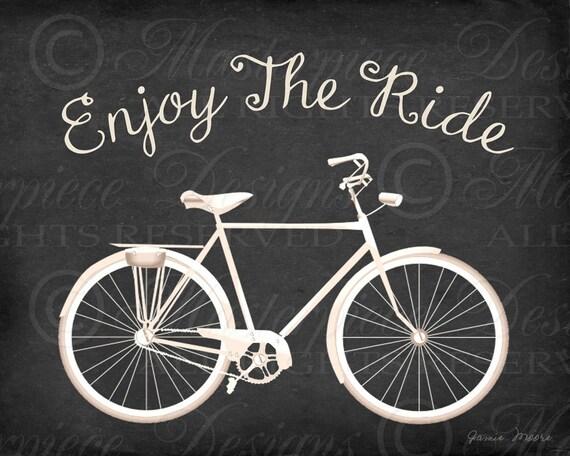 Enjoy The Ride Bicycle Printable Art / Biking Chalkboard Art