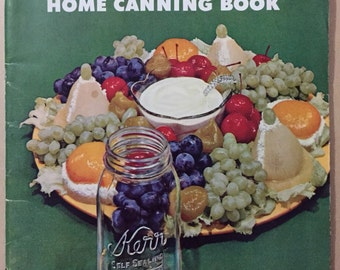 Kerr Home Canning Booklet, recipes ideas KERR jars jam jelly sauces foods recipes paper ephemera 1953 print 56 pages cooking canning booklet