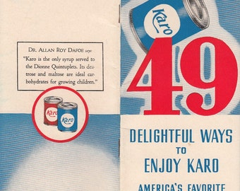 49 Delightful Ways to Enjoy Karo America's Favorite Table Syrup 1937 Recipes