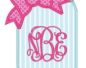 Mason Jar Monogram Machine Embroidery Applique Design