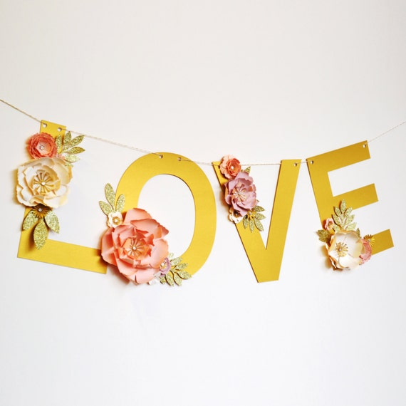 Metallic Gold Paper Flower Love Banner
