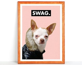 Funny Printable Dog Wall Art SWAG Hilarious Cute Smiling Chihuahua wearing Jacket Print Happy Little Pet Adorable 8x10 4x6 11x14 16x20 DIN A
