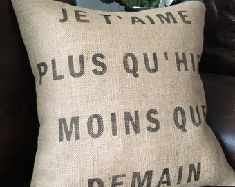 Je t'aime plus qu'hier burlap French quote pillow cover hessian cushion cover