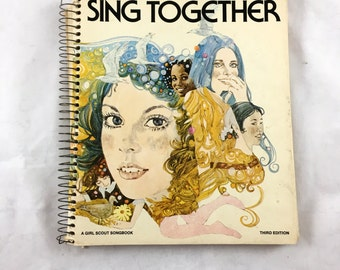 1973 Girl Scout Songbook. Sing Together. Girl Scout Songs. Camp Fire Songs. GSA Collectibles, Folk Songs. Sheet Music Book. Ephemera. 182pgs