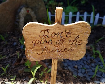 Don't Piss Off the Fairies handmade wooden sign with calligraphy