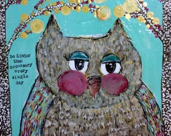 Owl reproduction art print, be kinder than necessary, girls room wall art,  canvas gicler reproduction, blues and yellow, teen wall art.