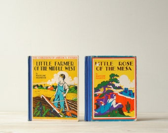 "Vintage Children's Books ""Little Rose of the Mesa"" and ""Little Farmer of the Middle West"""