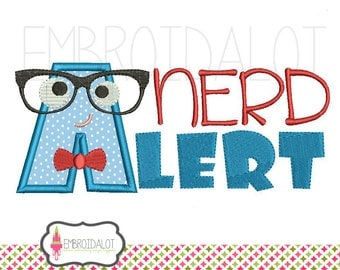 Nerd applique design. Geek embroidery design, fun Nerd Alert applique embroidery, science embroidery download, Funny nerd embroidery.