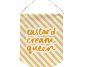 Original Custard Cream Queen Printed Fabric Banner