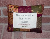 Grammy, no place like home pillow