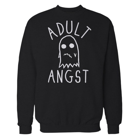 Adult Angst Sweater. Anxiety Ghost Crewneck