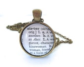 SISTER Definition Necklace, Dictionary Necklace, Sister Necklace, Sisterhood,Bronzed or Silver Plated