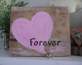 Rustic Forever Heart Sign  Valentines Day Wedding Love Heart