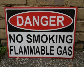 Metal sign DANGER No Smoking Flammable GAS Industrial bathroom office signage 12 x 16